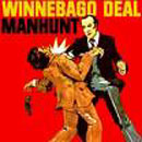 Manhunt - Winnebago Deal